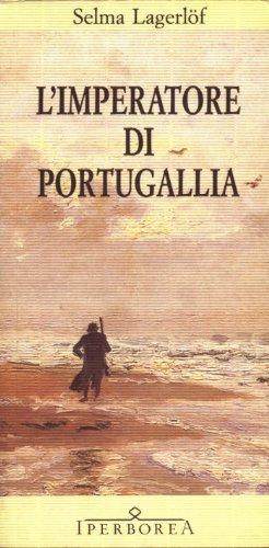"""Tra i paesaggi svedesi con un pizzico di fantasia: """"L'imperatore di Portugallia"""" di Selma Lagerlöf"""