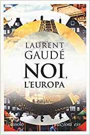 Lettura per l'estate: Noi, l'Europa