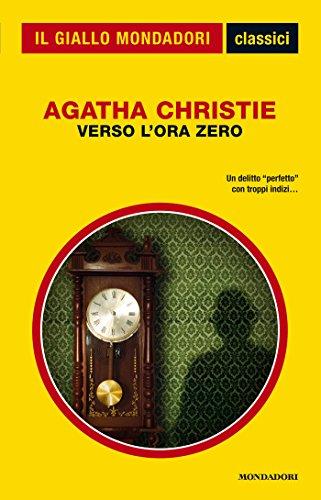 """Una storia che Agatha Christie amava: """"Verso l'ora zero"""" di Agatha Christie"""