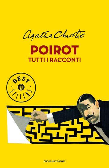 """Copertina di """"Poirot: tutti i racconti"""""""