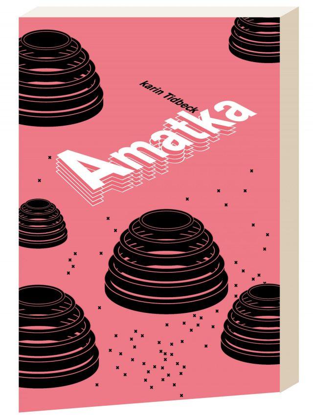 """Una realtà diversa modellata dalla forza delle parole: """"Amatka"""" di Karin Tidbeck"""